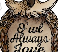 O'wl Always Love You!- FOR HER Sticker