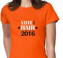 VOTE THE HAIR #2 Womens Fitted T-Shirt