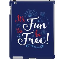 It's Fun to Be Free: Inspired by World of Motion iPad Case/Skin