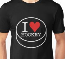 I love Hockey in white Unisex T-Shirt