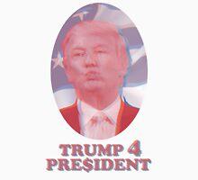 Trump 4 Pre$ident Unisex T-Shirt