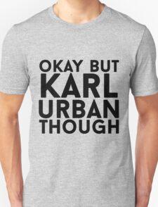 Karl Urban Unisex T-Shirt