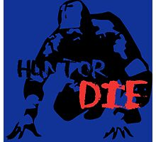 Hunt or Die Photographic Print