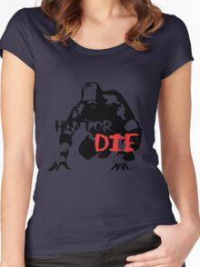 Hunt or Die Women's Fitted Scoop T-Shirt
