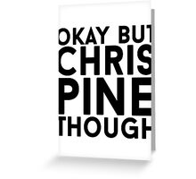 Chris Pine Greeting Card