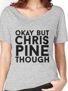 Chris Pine Women's Relaxed Fit T-Shirt