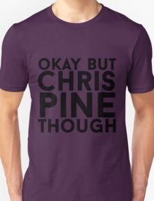 Chris Pine T-Shirt