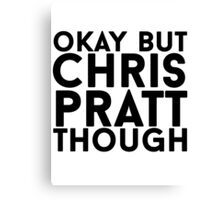 Chris Pratt Canvas Print