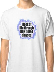 HDR Glasses Classic T-Shirt