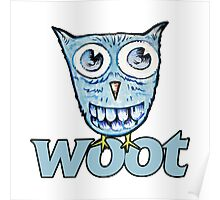 WOOT blue owl Poster