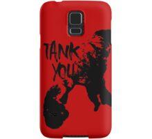 Tank you Samsung Galaxy Case/Skin