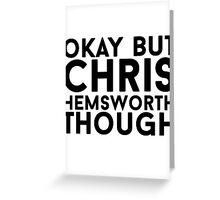 Chris Hemsworth Greeting Card