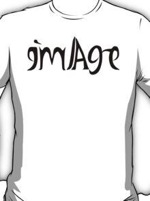 Image / Real me ambigram T-Shirt