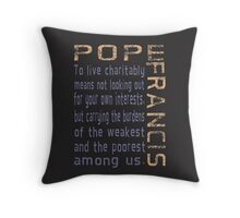 Pope Francis Live Charitably Throw Pillow