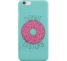 Donut Disturb iPhone Case/Skin