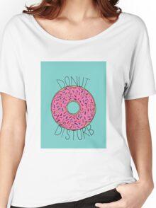 Donut Disturb Women's Relaxed Fit T-Shirt