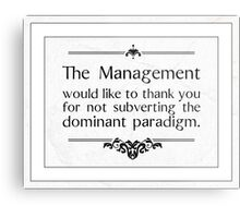 The Management Thanks You Metal Print