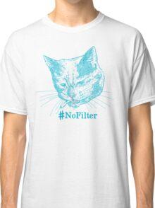 No Filter Classic T-Shirt