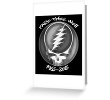 """Grateful Dead """"Fare The Well"""" 50th Anniversary Steal Your Face Greeting Card"""