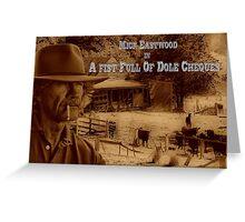 Mick Eastwood Greeting Card
