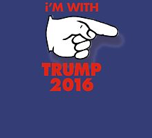 I'm With TRUMP 2016 Unisex T-Shirt