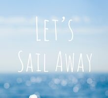 Let's Sail Away by Marie Carr