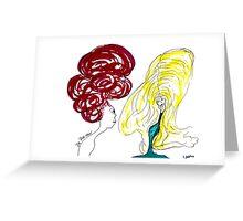da big hair  Greeting Card