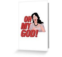 Janice Litman 'Oh My God' - Friends Greeting Card