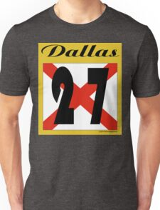 ALABAMA:  27 DALLAS COUNTY Unisex T-Shirt