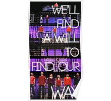 We'll Find a Will to Find our Way Poster