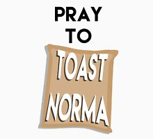 Pray to Toast Norma Unisex T-Shirt