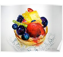 Delicious...Delectable Fruit Tart Poster
