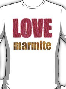 Love Marmite T-Shirt