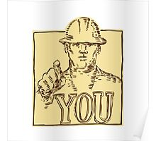 Construction Worker Pointing You Etching Poster