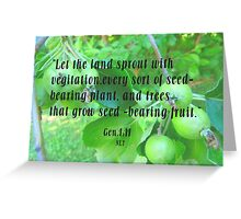 Gen,1:11 vegitation Greeting Card