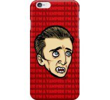 I'm a vampire! iPhone Case/Skin