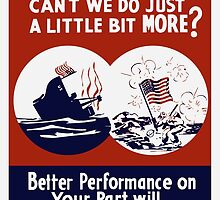 Can't We Do Just A Little Bit More -- WW2 Poster by warishellstore