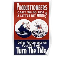 Can't We Do Just A Little Bit More -- WW2 Poster Poster
