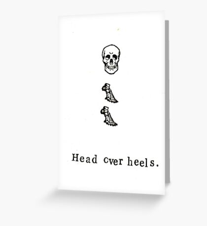 Head Over Heels Anatomy Greeting Card