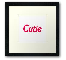 Cutie (Barbie font) Framed Print
