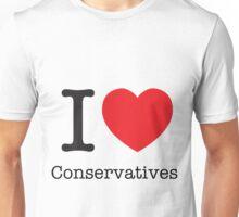 I LOVE Conservatives Unisex T-Shirt