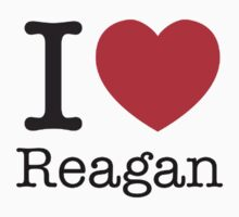 I LOVE Reagan by brado62442