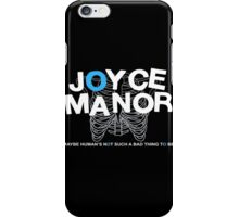 Maybe Moyce Janor's Not Such A Bad Thing To Be iPhone Case/Skin