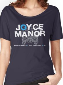Maybe Moyce Janor's Not Such A Bad Thing To Be Women's Relaxed Fit T-Shirt
