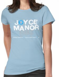 Maybe Moyce Janor's Not Such A Bad Thing To Be Womens Fitted T-Shirt