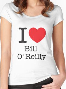I LOVE Bill O'Reilly Women's Fitted Scoop T-Shirt
