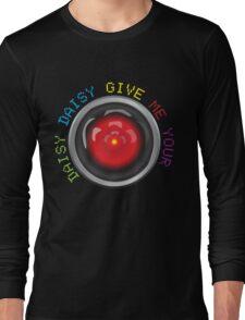 Daisy Daisy | HAL 9000 Long Sleeve T-Shirt