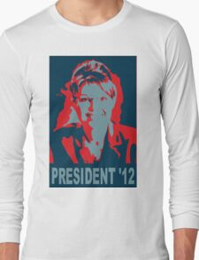 Sarah Palin President '12 Long Sleeve T-Shirt