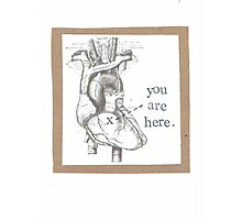 You Are Here Anatomical Heart Photographic Print
