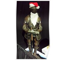 Santa Is A Knight Poster